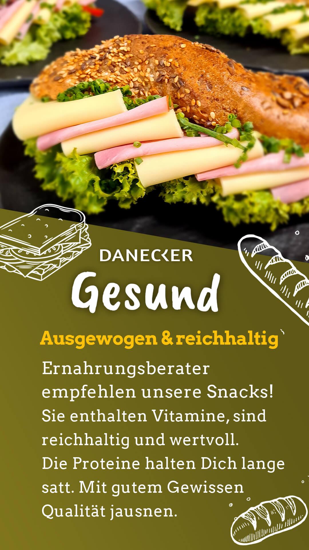 Snacks Jause Danecker Bäckerei Konditorei Amstetten Bahnhof, Allersdorf, Greinsfurth, Perg, Linz, Wallsee, Aschbach, Mauer